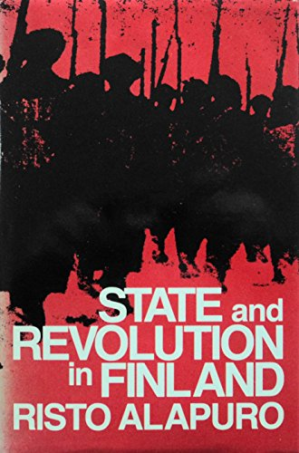 9780520058132: State and Revolution in Finland