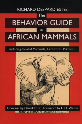 9780520058316: The Behavior Guide to African Mammals: Including Hoofed Mammals, Carnivores, Primates