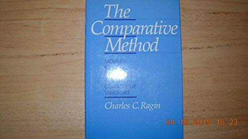 9780520058347: The Comparative Method: Moving Beyond Qualitative and Quantitative Strategies