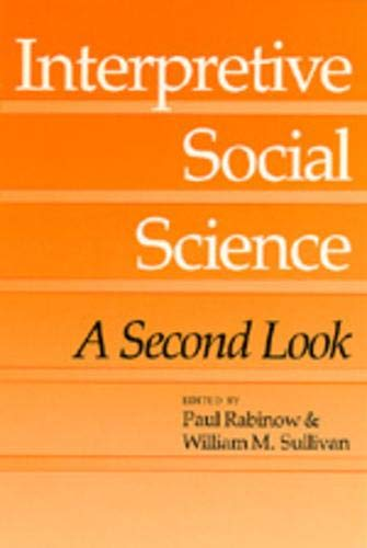 Interpretive Social Science: A Second Look