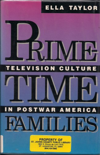9780520058675: Prime-time Families: Television Culture in Post-war America