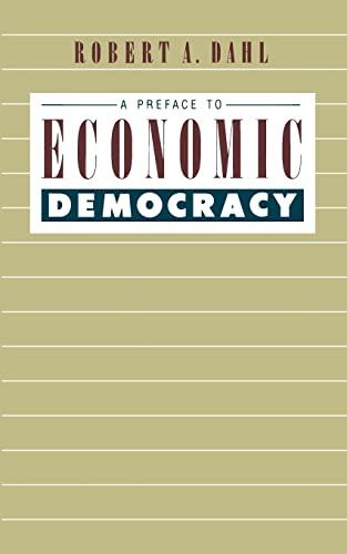 9780520058774: A Preface to Economic Democracy (Quantum Books)