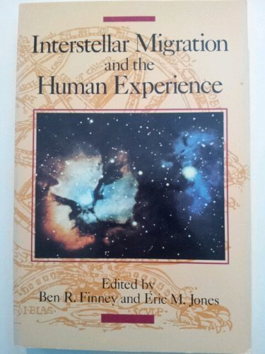 9780520058781: Interstellar Migration and the Human Experience
