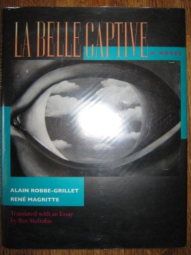 La Belle Captive: A Novel (9780520059160) by Robbe-Grillet, Alain; Magritte, René