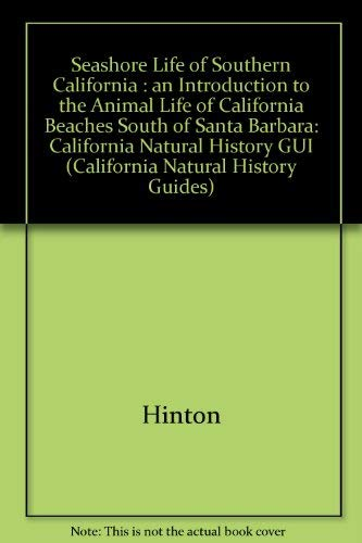 9780520059238: Seashore Life of Southern California: An Introduction to the Animal Life of California Beaches South of Santa Barbara (California Natural History Guides)