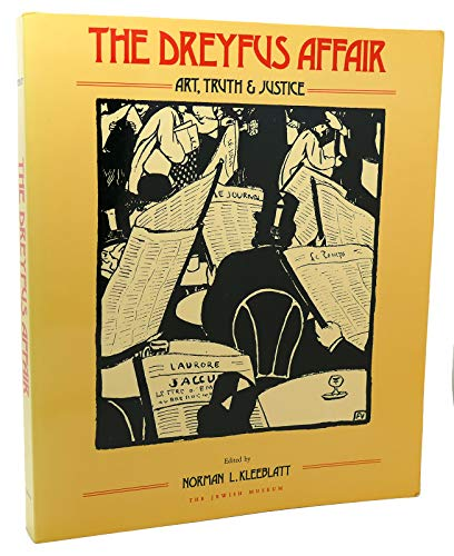 The Dreyfus Affair: Art, Truth, and Justice