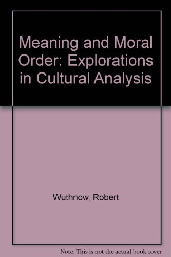 9780520059504: Meaning and Moral Order: Explorations in Cultural Analysis