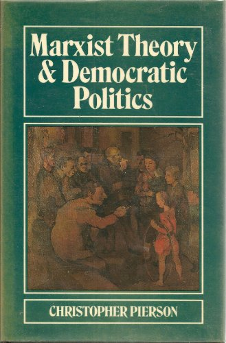 9780520059573: Marxist Theory and Democratic Politics