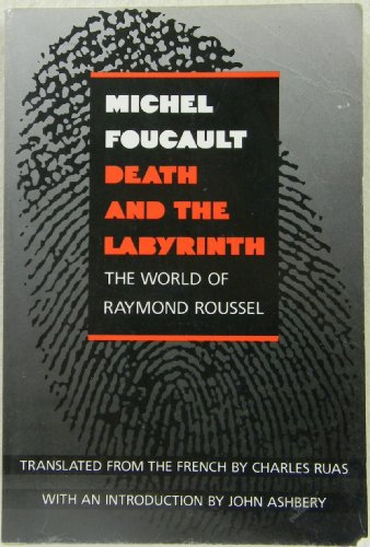 9780520059900: Death and the Labyrinth: The World of Raymond Roussel (English and French Edition)