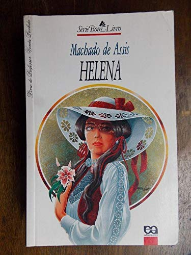 Helena: A Novel by Machado de Assis: Machado de Assis