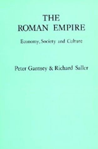 9780520060678: The Roman Empire: Economy, Society and Culture (Omite British Commonwealth)
