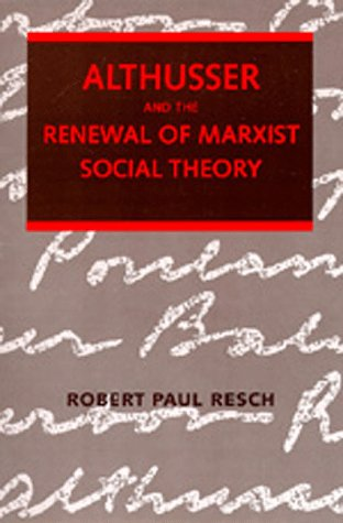 9780520060821: Althusser and the Renewal of Marxist Social Theory