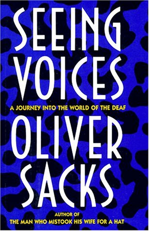9780520060838: Seeing Voices: A Journey into the World of the Deaf