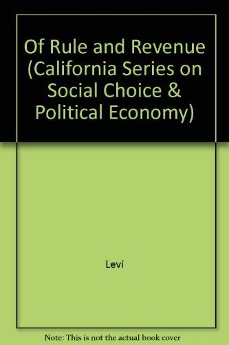 9780520060913: Of Rule and Revenue (California Series on Social Choice & Political Economy)