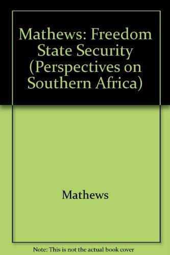 Freedom, State Security and the Rule of: Mathews, Anthony S.