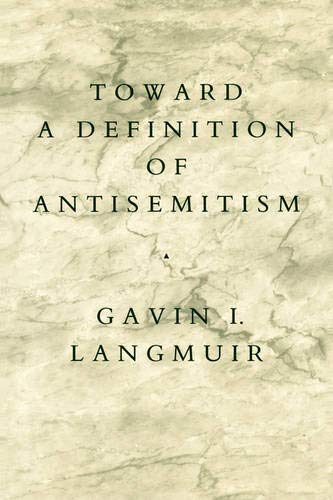 9780520061439: Toward a Definition of Antisemitism