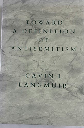 9780520061446: Toward a Definition of Antisemitism