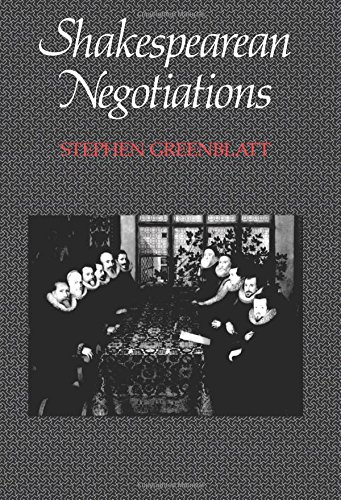 9780520061606: Shakespearean Negotiations: The Circulation of Social Energy in Renaissance England (New Historicism, Studies in Cultural Poetics, No 84)