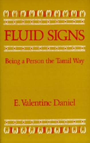 Fluid Signs: Being a Person the Tamil Way.