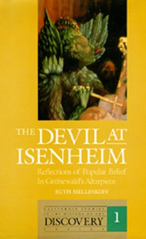 9780520062047: The Devil at Isenheim: Reflections of Popular Belief in Grünewald's Altarpiece (The Discovery Series)