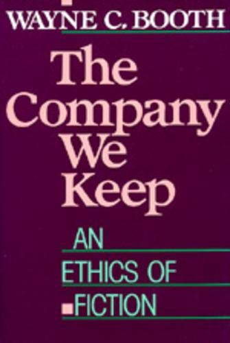 9780520062108: The Company We Keep: An Ethics of Fiction