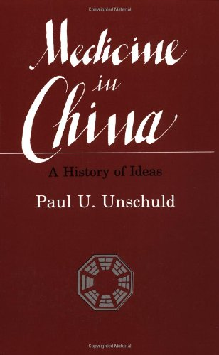 Medicine in China: A History of Ideas (Comparative Studies of Health Systems and Medical Care)