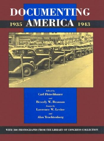 9780520062207: Documenting America, 1935-1943 (Approaches to American Culture)
