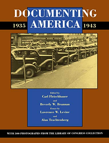 9780520062214: Documenting America, 1935-1943 (Approaches to American Culture)