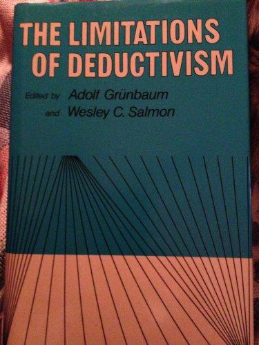 9780520062320: Limitations of Deductivism
