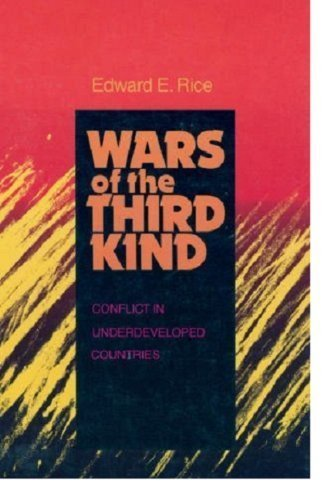 Wars of the Third Kind: Conflict in Underdeveloped Countries