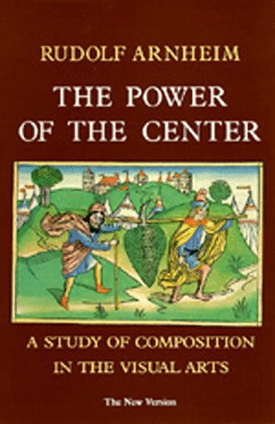 9780520062429: The Power of the Center : A Study of Composition in the Visual Arts : The New Version