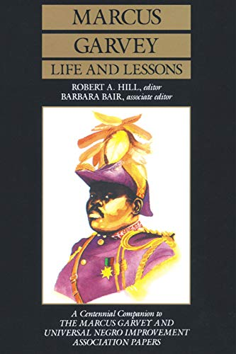 9780520062658: Marcus Garvey Life and Lessons: A Centennial Companion to the Marcus Garvey and Universal Negro Improvement Association Papers