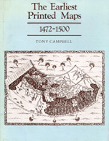 9780520062702: The Earliest Printed Maps 1472-1500