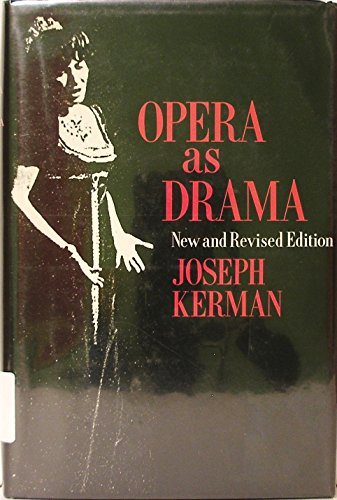 9780520062733: Opera as Drama, New and Revised edition