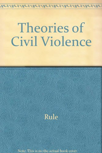 9780520062788: Theories of Civil Violence