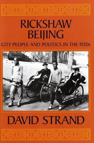 9780520063112: Rickshaw Beijing: City People and Politics in the 1920s