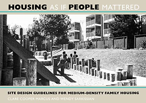 9780520063303: Housing as If People Mattered: Site Design Guidelines for the Planning of Medium-Density Family Housing (California Series in Urban Development)