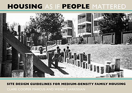 9780520063303: Housing As If People Mattered: Site Design Guidelines for Medium-Density Family Housing (California Series in Urban Development)
