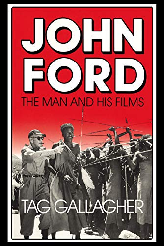 9780520063341: John Ford: The Man and His Films