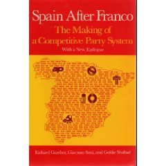9780520063365: Spain After Franco: The Making of a Competitive Party System.