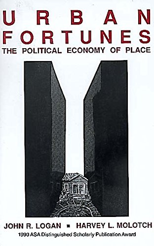 9780520063419: Urban Fortunes: The Political Economy of Place
