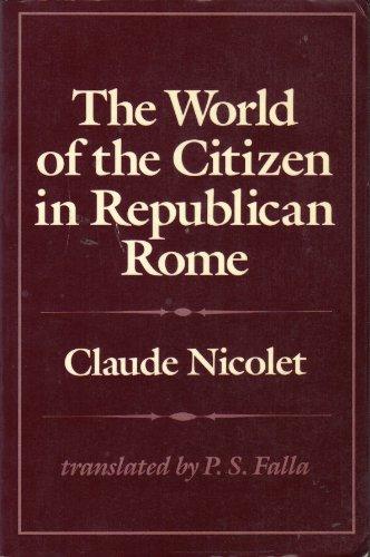 9780520063426: The World of the Citizen in Republican Rome