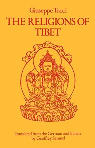 The Religions of Tibet: Tucci, Giuseppe