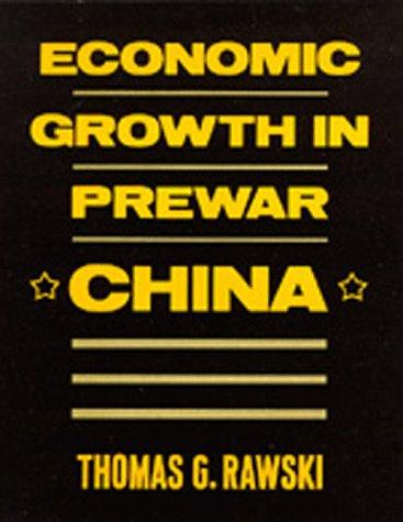 9780520063723: Economic Growth in Prewar China