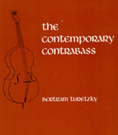 9780520063815: The Contemporary Contrabass (New Instrumentation)