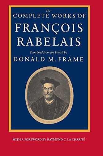 The Complete Works of Francois Rabelais (Centennial: François Rabelais