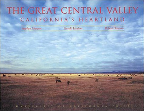 9780520064119: The Great Central Valley: California's Heartland- A Photographic Project
