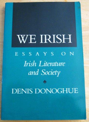 9780520064256: We Irish: Essays on Irish Literature and Society
