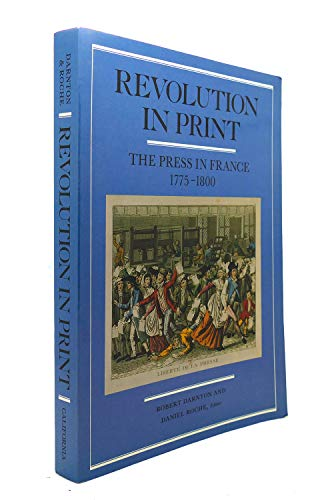 Revolution in Print: The Press in France, 1775-1800