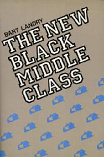 9780520064652: The New Black Middle Class